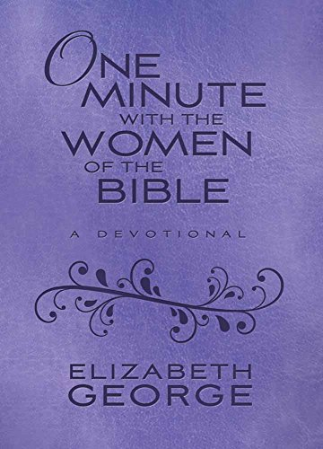 one-minute-with-the-women-of-the-bible-milano-softonetm-a-devotional