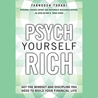 Amazon Psych Yourself Rich Get The Mindset And Discipline You