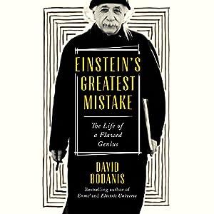 Einstein's Greatest Mistake Audiobook