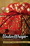 img - for Under Wraps Leader Guide: The Gift We Never Expected (Under Wraps Advent series) book / textbook / text book