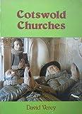 Cotswold Churches, David Verey, 090438778X
