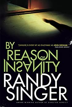 By Reason of Insanity by [Singer, Randy]