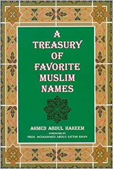 Book A Treasury of Favorite Muslim Names by Ahmed A. Hakeem (1997-10-01)