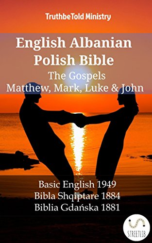 English Albanian Polish Bible - The Gospels - Matthew, Mark ...