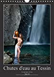 Chutes d'eau au Tessin (Calendrier mural 2018 DIN A4 vertical): Photos érotiques au Tessin (Suisse) (Calendrier mensuel, 14 Pages ) (Calvendo Nature)
