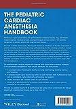 The Pediatric Cardiac Anesthesia Handbook