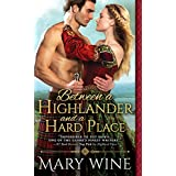 Between a Highlander and a Hard Place (Highland Weddings Book 5)
