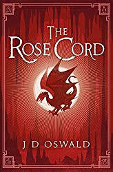 The Rose Cord: The Ballad of Sir Benfro Book Two (The Ballad of Sir Benfro Series)