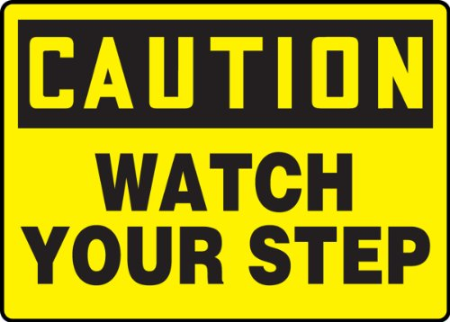 "Accuform MSTF645VP Plastic Safety Sign, Legend""CAUTION WATCH YOUR STEP"", 7"" Length x 10"" Width x 0.055"" Thickness, Black on Yellow"