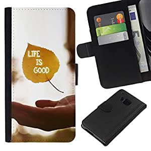 All Phone Most Case / Oferta Especial Cáscara Funda de cuero Monedero Cubierta de proteccion Caso / Wallet Case for HTC One M9 // Life Is Good