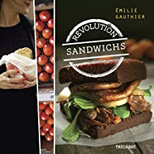 Révolution sandwichs (French Edition)