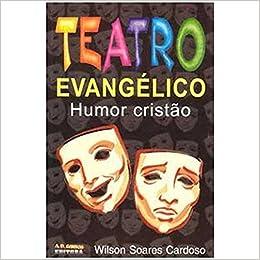 Teatro Evangelico Com Humor Cristao - V. 01: Amazon.es ...