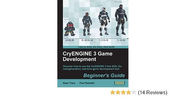 CryENGINE 3 Game Development:Beginner's Guide
