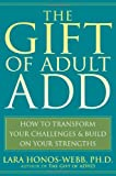 The Gift of Adult ADD, Lara Honos-Webb, 1572245654