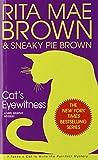 Cat's Eyewitness: A Mrs. Murphy Mystery