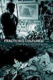 Practicing Culture, , 0415412501