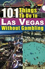 """WHO HAS TIME TO GAMBLE? Over 35 million people visit Las Vegas each year, but only 9% of them list gambling as the primary reason for their trip. Las Vegas is a lot more than just casinos, and this is the book that tells you about that """"other..."""