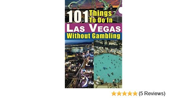 101 things to do in las vegas without gambling lamar wilkinson poker