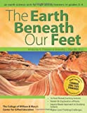 The Earth Beneath Our Feet, Kimberley L. Chandler and Kimberley A. Thoresen, 1618210459