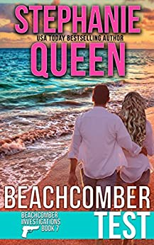 Beachcomber Test: Beachcomber Investigations Book 7 - a Romantic Detective Series by [Queen, Stephanie]