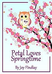 Children's Book - Petal Loves Springtime (Petal the Owl 2)