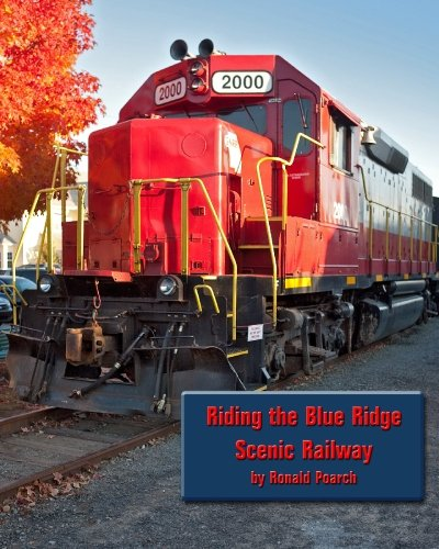 Read Online Riding the Blue Ridge Scenic Railway pdf epub