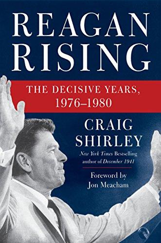 Amazon Reagan Rising The Decisive Years 1976 1980 Ebook
