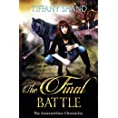 The Final Battle: Paranormal Romance Serial: The Amaranthine Chronicles Book 3