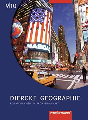 Diercke Geographie - Ausgabe 2008 Sachsen-Anhalt: Schülerband 9 / 10 Gebundenes Buch – 1. Mai 2012 Notburga Protze Margit Colditz Westermann Schulbuch 3141448728