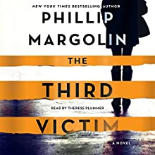 The Third Victim: A Novel Audiobook by Phillip Margolin Narrated by Therese Plummer