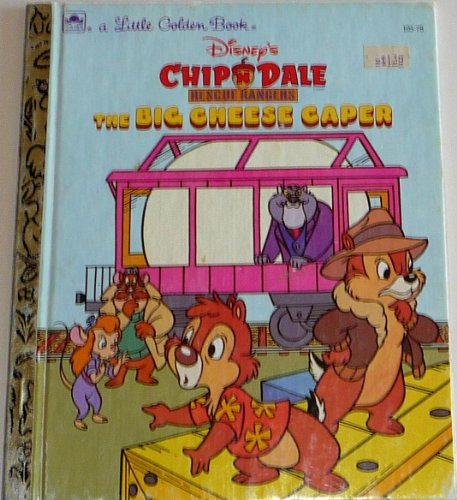 Disney's Chip 'n Dale Rescue Rangers: The big cheese caper (A Little golden (Little Caper)