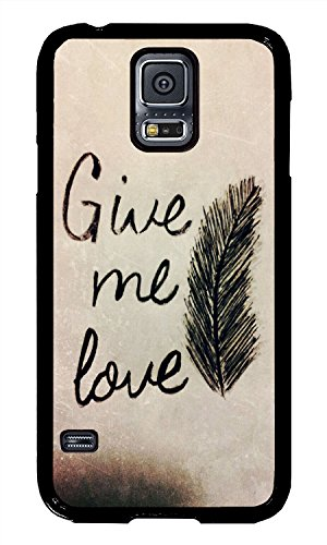 Samsung S5 Case Give Me Love Phone Case Custom Black Polycarbonate Hard Case For Samsung S5