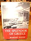 The Splendor of Greece: a Journey Into the Sunlight