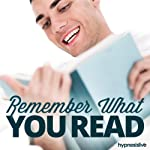 Remember What You Read Hypnosis: Increase Your Reading Comprehension, Using Hypnosis |  Hypnosis Live