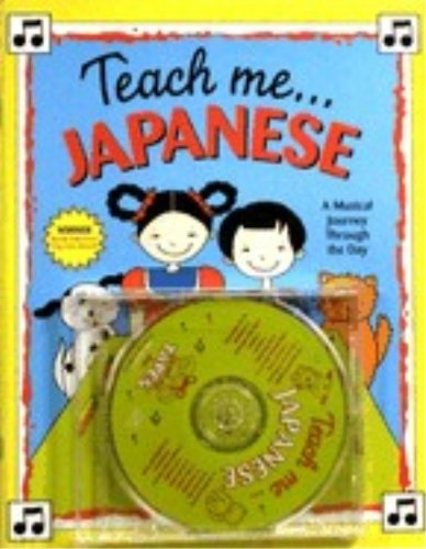 Teach Me Japanese (Paperback and Audio CD): A Musical Journey Through the Day by Brand: Teach Me Tapes