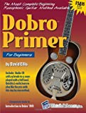 Dobro Primer with CD, David Ellis, 1893907651