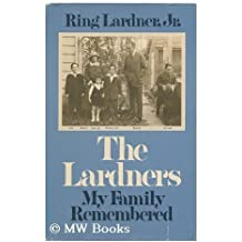 The Lardners: My Family Remembered