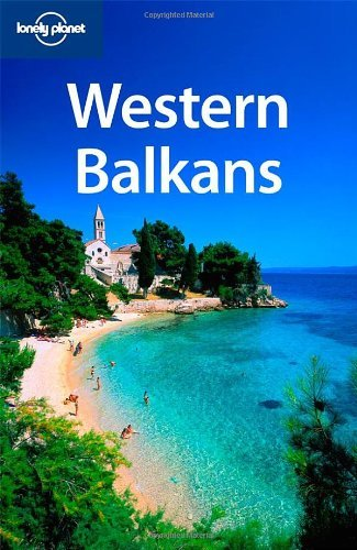 Western Balkans (Lonely Planet Multi Country Guides) by Marika McAdam (1-May-2009) Paperback