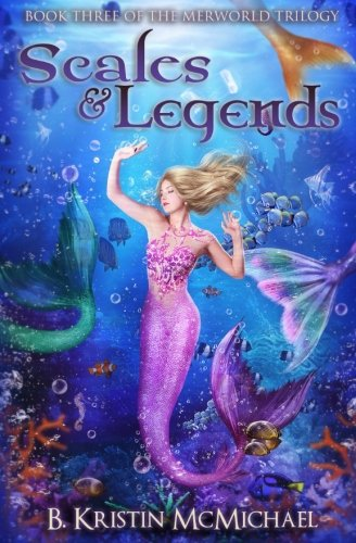 Scales and Legends (The Merworld Trilogy) (Volume 3)