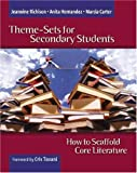 Theme-Sets for Secondary Students, Jeannine Richison and Anita Hernandez, 0325009147