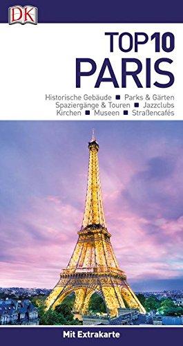 top 10 reiseführer paris: mit extrakarte und kulinarischem ... - Ciel De Paris Franzosische Restaurant