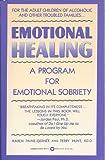 Emotional Healing, Karen Paine-Gernee and Terry Hunt, 0446387703