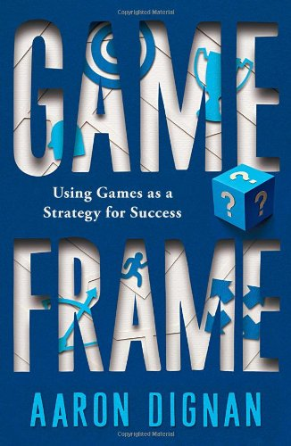 Game Frame: Using Games as a Strategy for Success (Hardcover)-cover