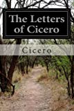 The Letters of Cicero, Cicero, 1497574188