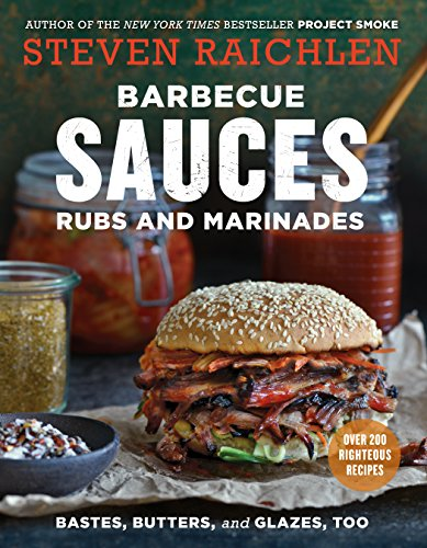Barbecue Sauces, Rubs, and Marinades--Bastes, Butters & Glazes, -