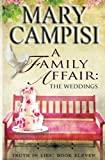 A Family Affair: The Weddings: A Novella (Truth in Lies) (Volume 11)