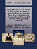 State of Florida, Ex Rel. William H. Mckeighan, Appellant, V. Jimmy Sullivan, As Sheriff of Dade County, Florida. U. S. Supreme Court Transcript of Rec, Neville Miller and Neville MILLER, 1270350196