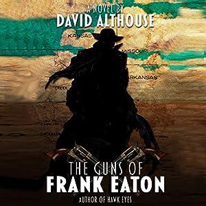 The Guns of Frank Eaton Audiobook