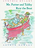 Mr. Putter & Tabby Row the Boat[ MR. PUTTER & TABBY ROW THE BOAT ] by Rylant, Cynthia (Author) Mar-15-97[ Paperback ]