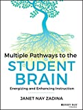 Multiple Pathways to the Student Brain: Energizing and Enhancing Instruction